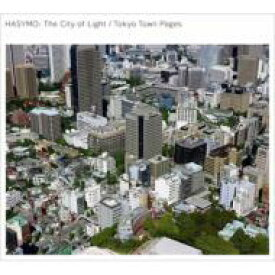HASYMO ハシモ / The City of Light / Tokyo Town Pages 【CD Maxi】