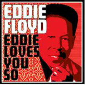 Eddie Floyd / Eddie Loves You So 輸入盤 【CD】