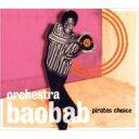 【送料無料】 Orchestra Baobab オーケストラバオバブ / Pirates Choice 【CD】