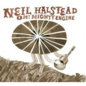Neil Halstead / Oh! Mighty Engine 輸入盤 【CD】