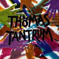Thomas Tantrum / Thomas Tantrum 【CD】