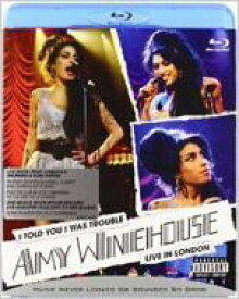 Amy Winehouse エイミーワインハウス / I Told You I Was Trouble: Live In London 【BLU-RAY DISC】