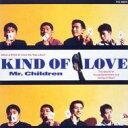 【送料無料】 Mr.Children / KIND OF LOVE 【CD】