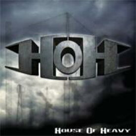 【送料無料】 House Of Heavy / House Of Heavy 【CD】