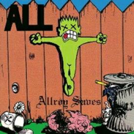 All オール / Allroy Saves 輸入盤 【CD】