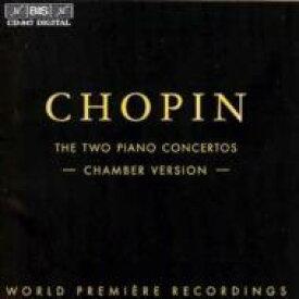 【送料無料】 Chopin ショパン / (Chamber Version)piano Concerto.1, 2: 白神典子(P) Yggdrasil.sq 輸入盤 【CD】