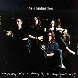 THE CRANBERRIES クランベリーズ / Everybody Else Is Doing It, So 輸入盤 【CD】