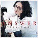 【送料無料】 アンジェラアキ / ANSWER 【CD】
