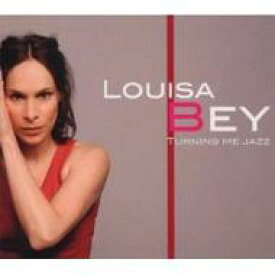【送料無料】 Louisa Bey / Turning Me Jazz 輸入盤 【CD】