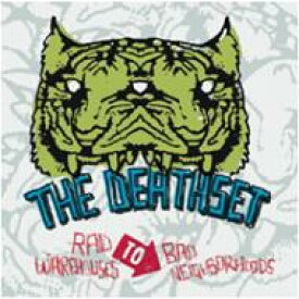 Death Set / Rad Warehouses To Bad Neighborhoods 【CD】