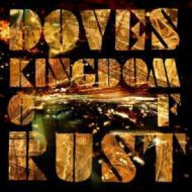 Doves / Kingdom Of Rust 【CD】