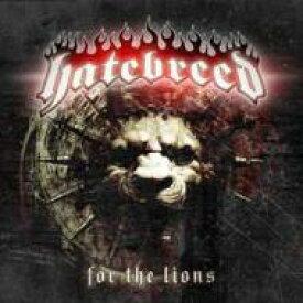 【送料無料】 Hatebreed ヘイトブレッド / For The Lions 【CD】