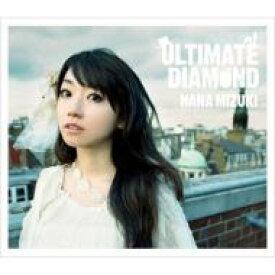 【送料無料】 水樹奈々 ミズキナナ / ULTIMATE DIAMOND 【CD】