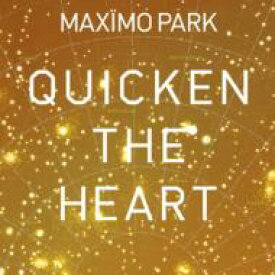 Maximo Park マキシモパーク / Quicken The Heart 【CD】