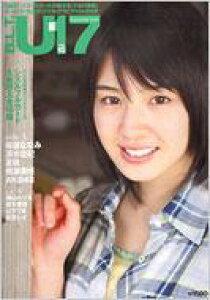 B.L.T.U-17 SIZZLEFUL GIRL VOL.10 TOKYO NEWS MOOK 【ムック】