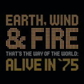 Earth Wind And Fire アースウィンド&ファイアー / That's The Way Of The World Alive In '75 輸入盤 【CD】