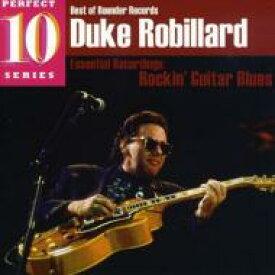 Duke Robillard / Essential Recordings: Rockin Guitar Blues 輸入盤 【CD】
