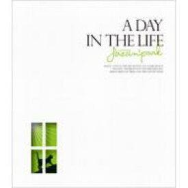 【送料無料】 Jazzin' Park ジャズインパーク / A DAY IN THE LIFE 【CD】