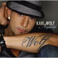 Karl Wolf カールウルフ / Nightlife 輸入盤 【CD】