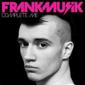 Frankmusik / Complete Me 輸入盤 【CD】