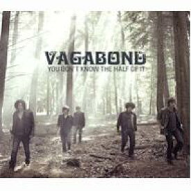 Vagabond / You Don't Know The Half Of It 輸入盤 【CD】