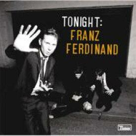 【送料無料】 Franz Ferdinand フランツフェルディナンド / Tonight 【CD】