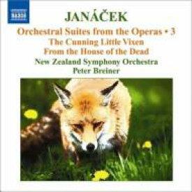 Janacek ヤナーチェク / 『利口な牝狐の物語』組曲、『死者の家から』組曲 ブレイナー&ニュージーランド響 輸入盤 【CD】