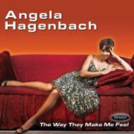 【送料無料】 Angela Hagenbach / Way They Make Me Feel 輸入盤 【CD】