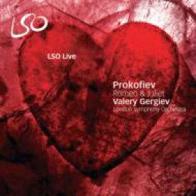【送料無料】 Prokofiev プロコフィエフ / 『ロメオとジュリエット』全曲 ゲルギエフ&ロンドン交響楽団(2SACD) 輸入盤 【SACD】