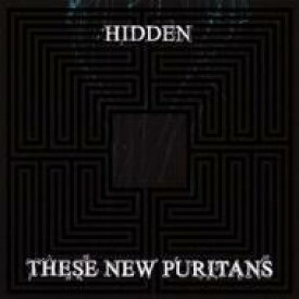 【送料無料】 These New Puritans ジーズニューピューリタンズ / Hidden 輸入盤 【CD】