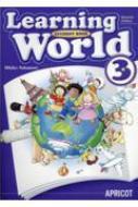 Learning World 3 Student Book / 中本幹子 【本】