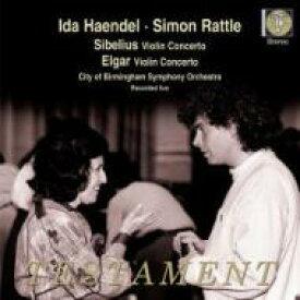 Sibelius シベリウス / シベリウス:ヴァイオリン協奏曲、エルガー:ヴァイオリン協奏曲 イダ・ヘンデル、ラトル&バーミンガム市響 輸入盤 【CD】