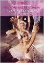 バレエ&ダンス / Vaganova Ballet Academy サンクトペテルブルクの天使たち Dudinskaya Lopatkina 【DVD】