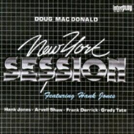 Doug Mcdonald / ニューヨーク セッション Feat.hank Jones 【CD】