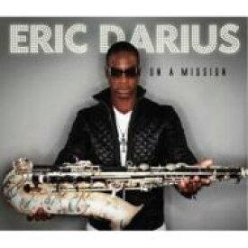 【送料無料】 Eric Darius エリックダリウス / On A Mission 輸入盤 【CD】
