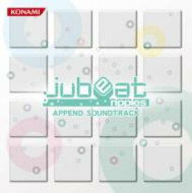 jubeat ripples APPEND SOUNDTRACK 【CD】