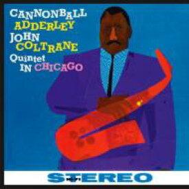 Cannonball Adderley / John Coltrane / Quintet In Chicago (180グラム重量盤レコード / Jazz Wax) 【LP】