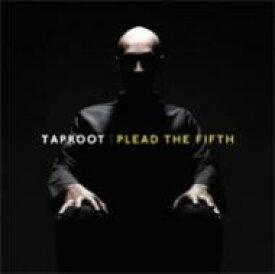Taproot タップルート / Plead The Fifth 輸入盤 【CD】
