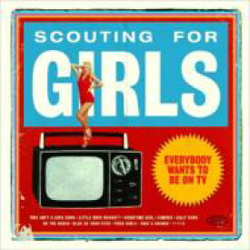 Scouting For Girls スカウティングフォーガールズ / Everybody Wants To Be On Tv 輸入盤 【CD】