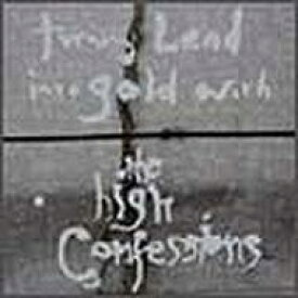 High Confessions / Turning Lead Into Gold With The High Confessions 【CD】