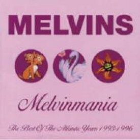 Melvins メルビンズ / Melvinmania - The Best Of The Atlantic Years 1993-1996 【CD】