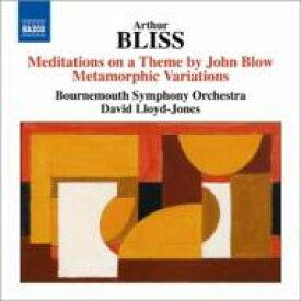 ブリス、アーサー (1891-1975) / ジョン・ブロウの主題による瞑想曲、変容的変奏曲 ロイド=ジョーンズ&ボーンマス響 輸入盤 【CD】