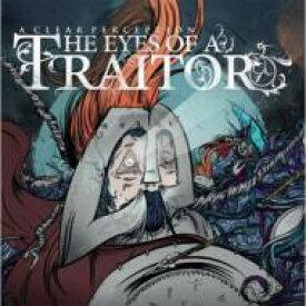 Eyes Of A Traitor / Clear Perception 輸入盤 【CD】