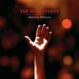 Hold Steady / Heaven Is Whenever 輸入盤 【CD】