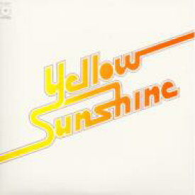 Yellow Sunshine / Yellow Sunshine 【CD】