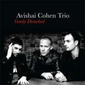 Avishai Cohen アビシャイコーエン / Gently Disturbed (アナログレコード) 【LP】