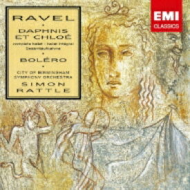 Ravel ラベル / 『ダフニスとクロエ』全曲、ボレロ ラトル&バーミンガム市交響楽団 【Hi Quality CD】
