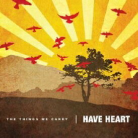 Have Heart / Things We Carry 【LP】