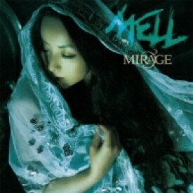 【送料無料】 MELL メル / MIRAGE 【CD】