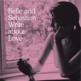 Belle And Sebastian ベルアンドセバスチャン / Write About Love 〜愛の手紙〜 【CD】